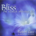 Bliss Om Namah Shivaya Robert Gass
