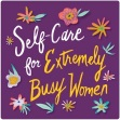 Self-Care-Extremely-Busy-Women-yogaressa